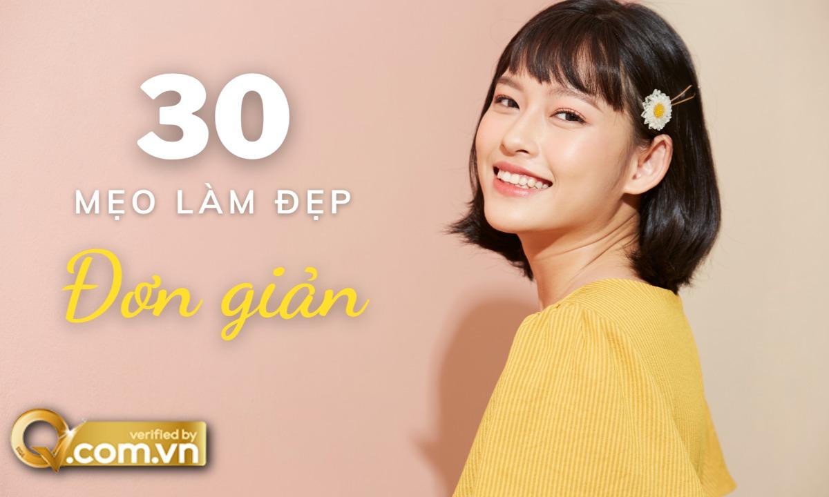30 mẹo làm đẹp đơn giản để cải thiện khuôn mặt, da và tóc của bạn